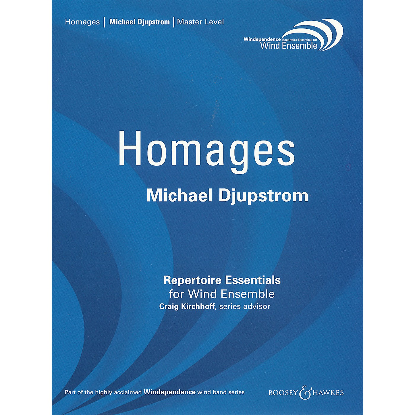 Boosey and Hawkes Homages (for Wind Ensemble - Score Only) Concert Band Level 4 Composed by Michael Djupstrom thumbnail