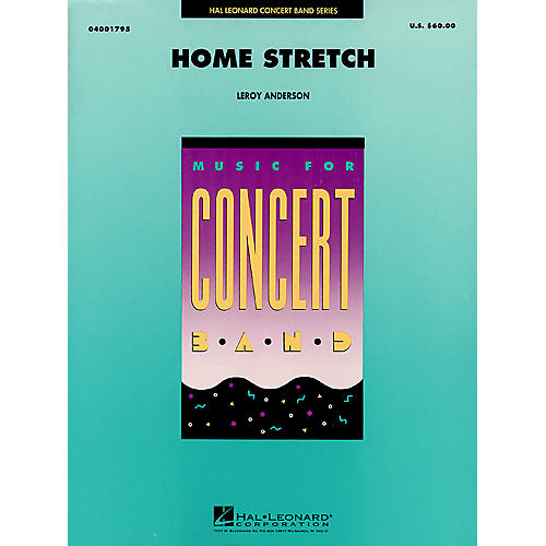 Hal Leonard Home Stretch Concert Band Level 4 Composed by Leroy Anderson thumbnail