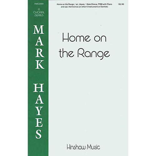 Hinshaw Music Home on the Range TTBB arranged by Mark Hayes thumbnail