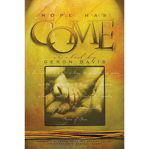Integrity Music Hope Has Come SATB Arranged by Geron Davis/Bradley Knight thumbnail
