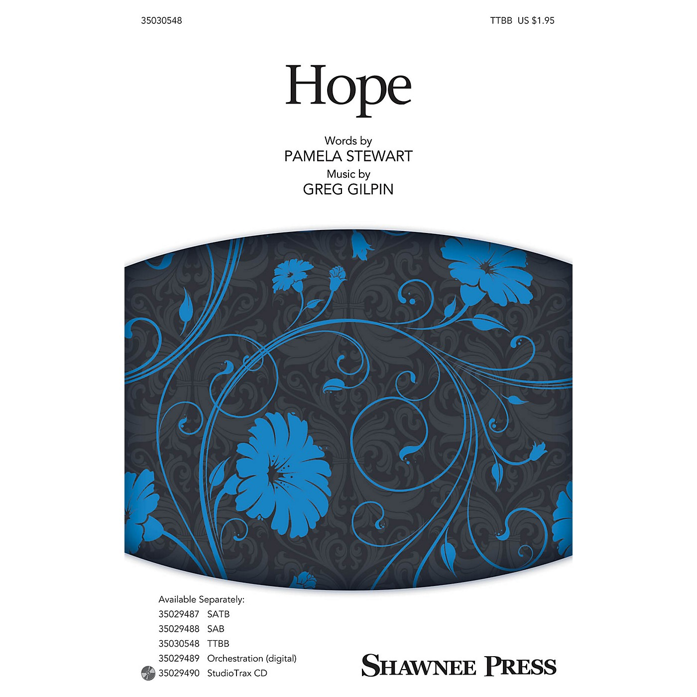 Shawnee Press Hope TTBB composed by Pamela Stewart thumbnail