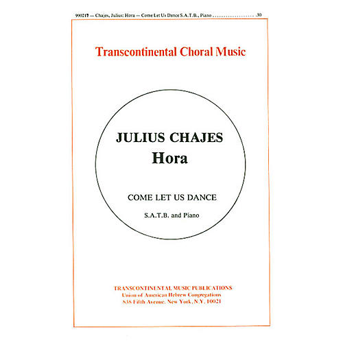 Transcontinental Music Hora (Come Let Us Dance) SATB composed by Julius Chajes thumbnail