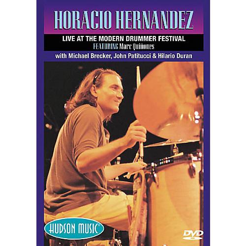 Hudson Music Horacio Hernandez Live at the Modern Drummer Festival (DVD) thumbnail