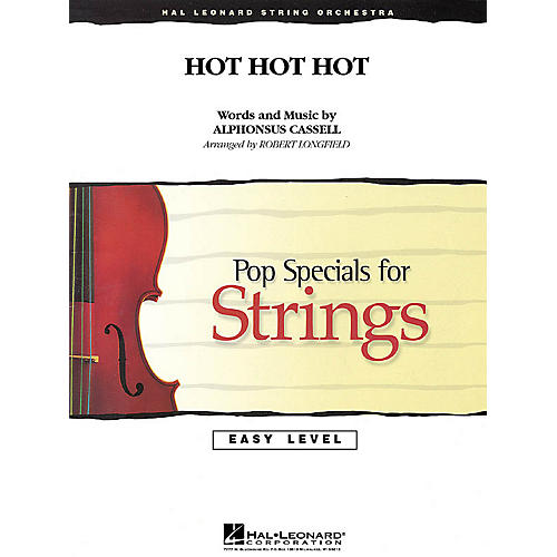 Hal Leonard Hot Hot Hot Easy Pop Specials For Strings Series Softcover Arranged by Robert Longfield thumbnail