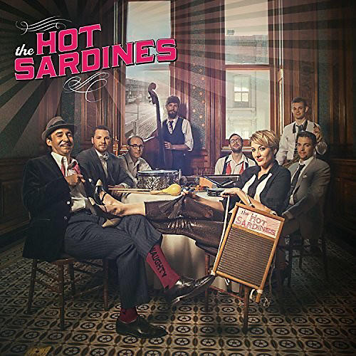 Alliance Hot Sardines - The Hot Sardines thumbnail
