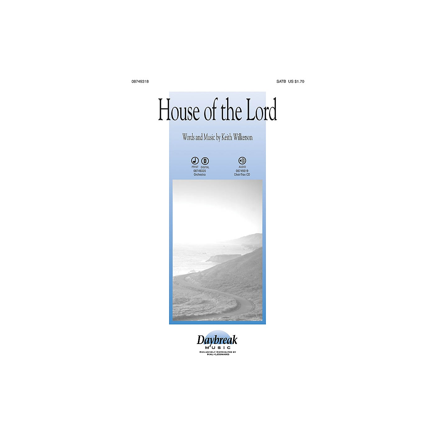 Daybreak Music House of the Lord CHOIRTRAX CD Composed by Keith Wilkerson thumbnail