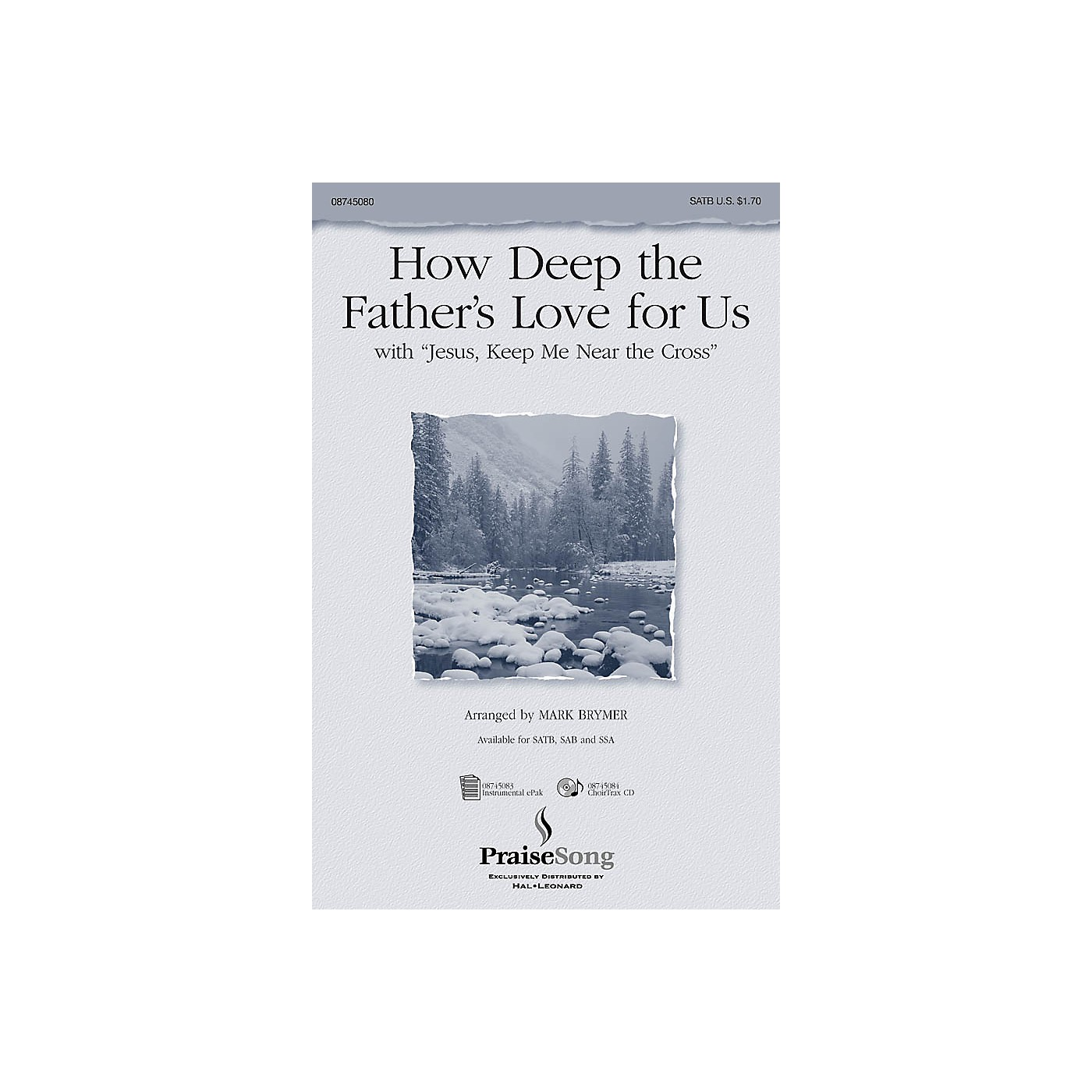 PraiseSong How Deep the Father's Love For Us (with Jesus Keep Me Near the Cross) IPAKCO Arranged by Mark Brymer thumbnail
