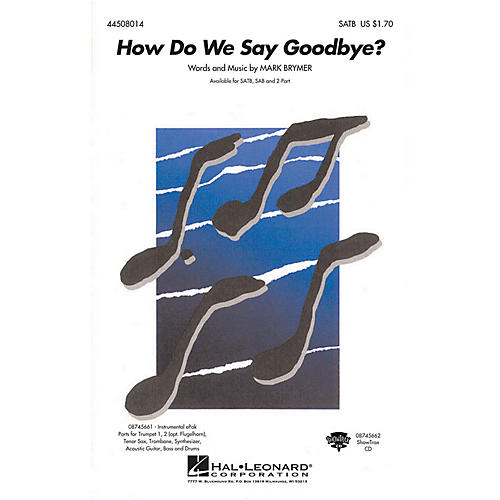 Hal Leonard How Do We Say Goodbye? SAB Composed by Mark Brymer thumbnail