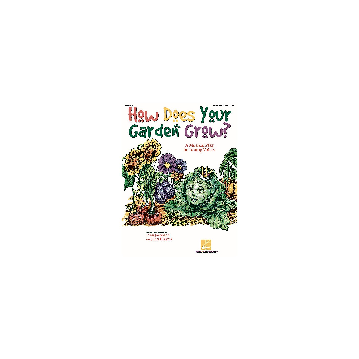 Hal Leonard How Does Your Garden Grow? (Musical) REPRO PAK Composed by John Higgins thumbnail