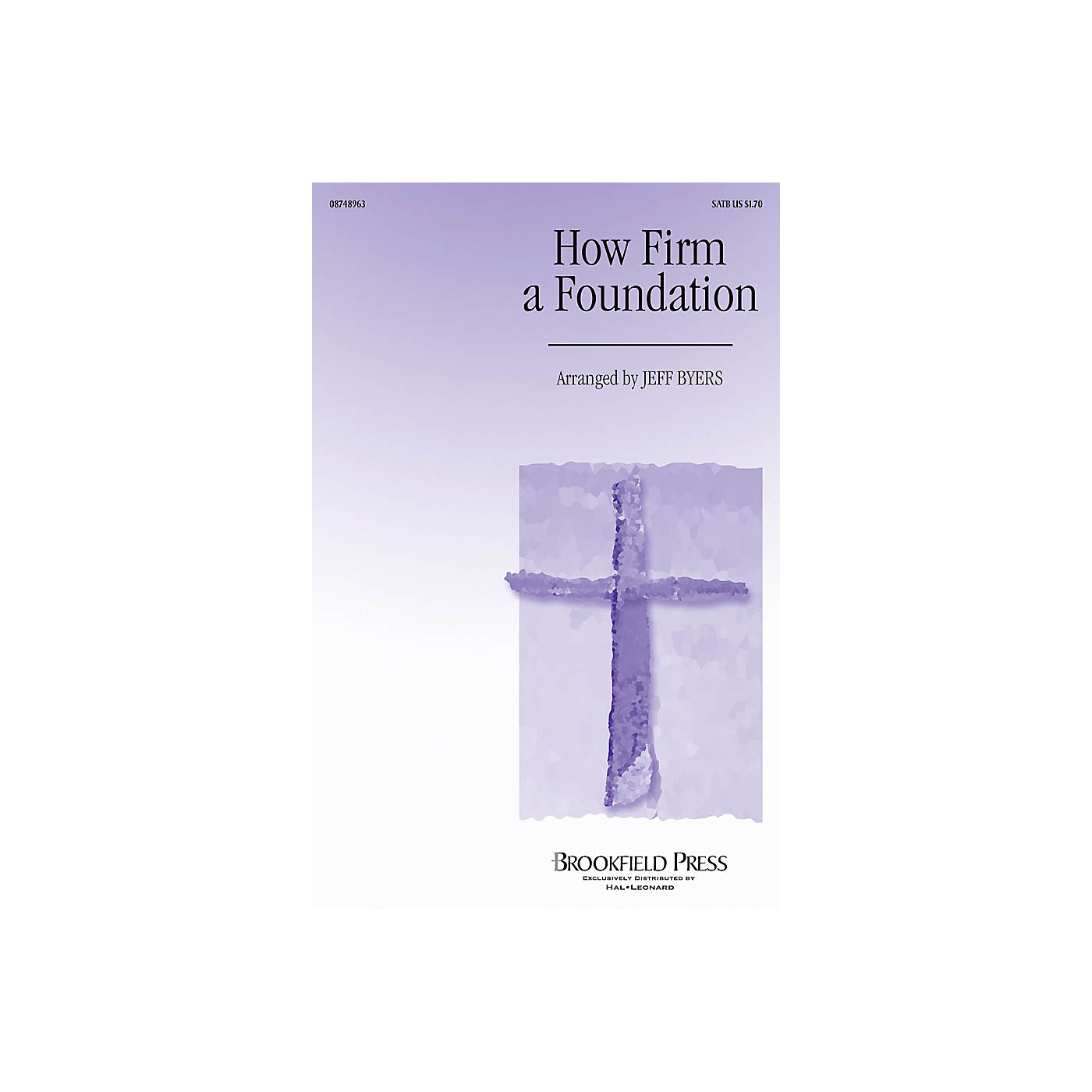 Brookfield How Firm a Foundation CHOIRTRAX CD Arranged by Jeff Byers thumbnail