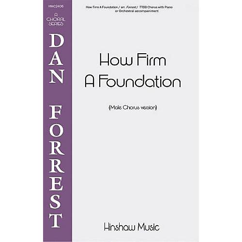 Hinshaw Music How Firm a Foundation TTBB arranged by Dan Forrest thumbnail