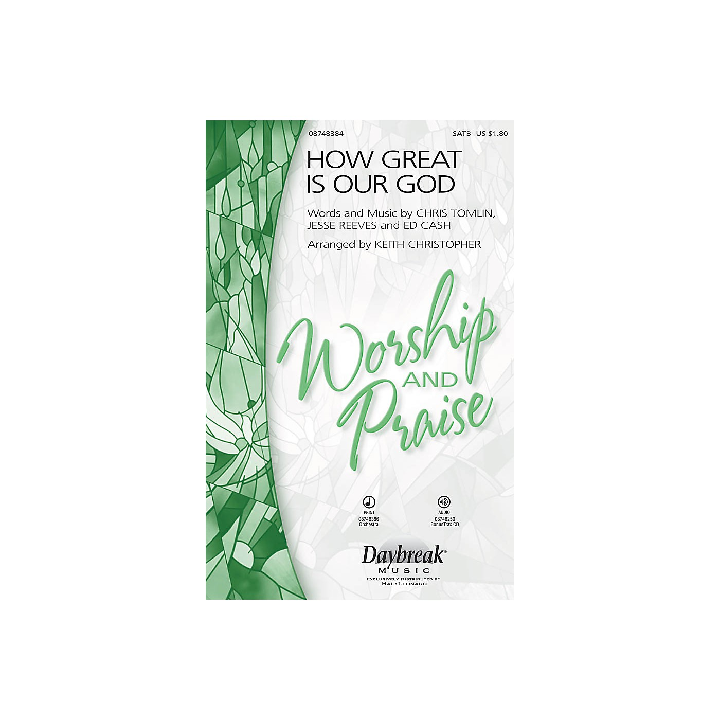 Daybreak Music How Great Is Our God SATB arranged by Keith Christopher thumbnail