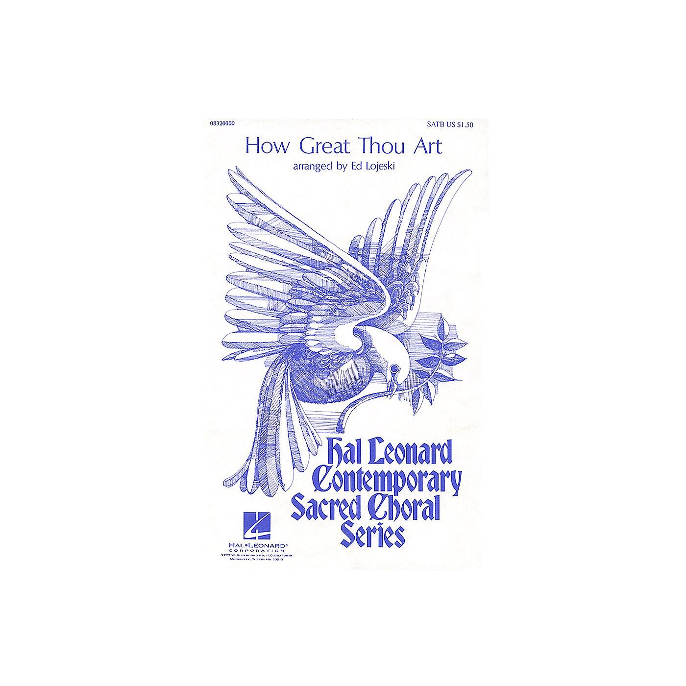 Hal Leonard How Great Thou Art SATB arranged by Ed Lojeski thumbnail