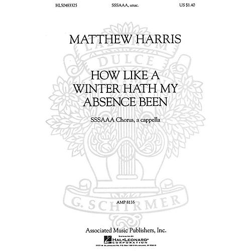 Associated How Like a Winter Hath My Absence Been (SSSAAA a cappella) SSA Div A Cappella composed by Matthew Harris thumbnail