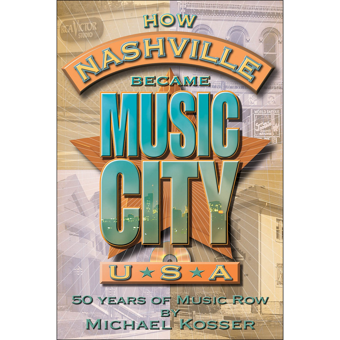 Hal Leonard How Nashville Became Music City, U.S.A. - 50 Years Of Music Row thumbnail