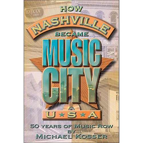 Hal Leonard How Nashville Became Music City, U.S.A. - 50 Years Of Music Row-thumbnail