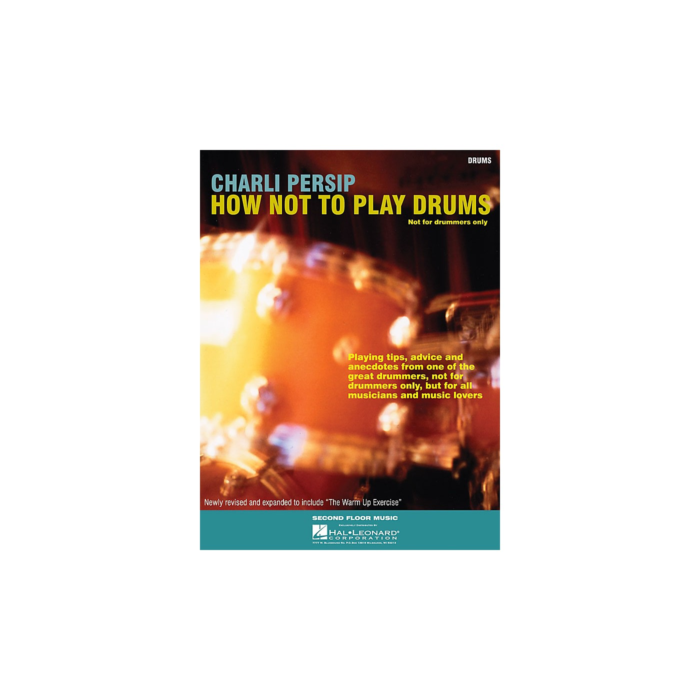 Second Floor Music How Not to Play Drums (Not for Drummers Only) Book Series Softcover Written by Charli Persip thumbnail