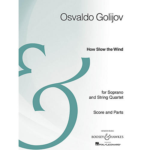 Boosey and Hawkes How Slow the Wind Boosey & Hawkes Chamber Music Series Composed by Osvaldo Golijov thumbnail