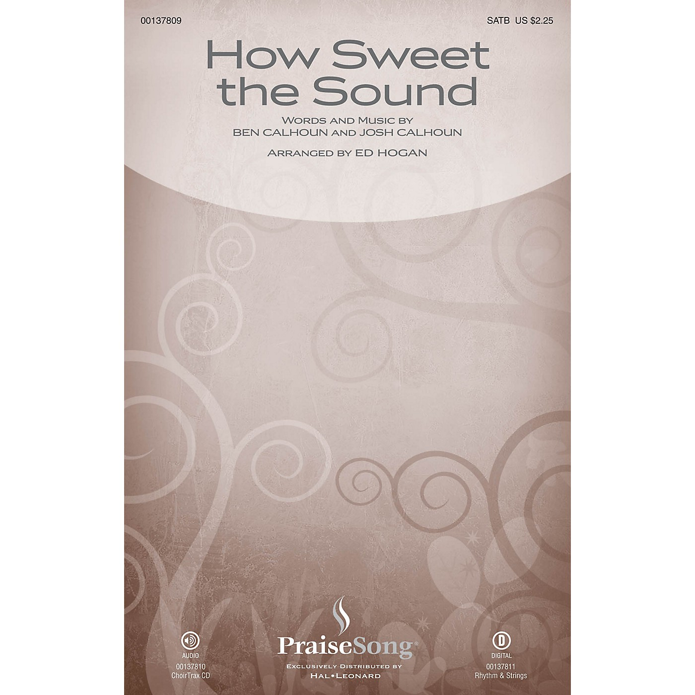 PraiseSong How Sweet the Sound CHOIRTRAX CD by Citizen Way Arranged by Ed Hogan thumbnail
