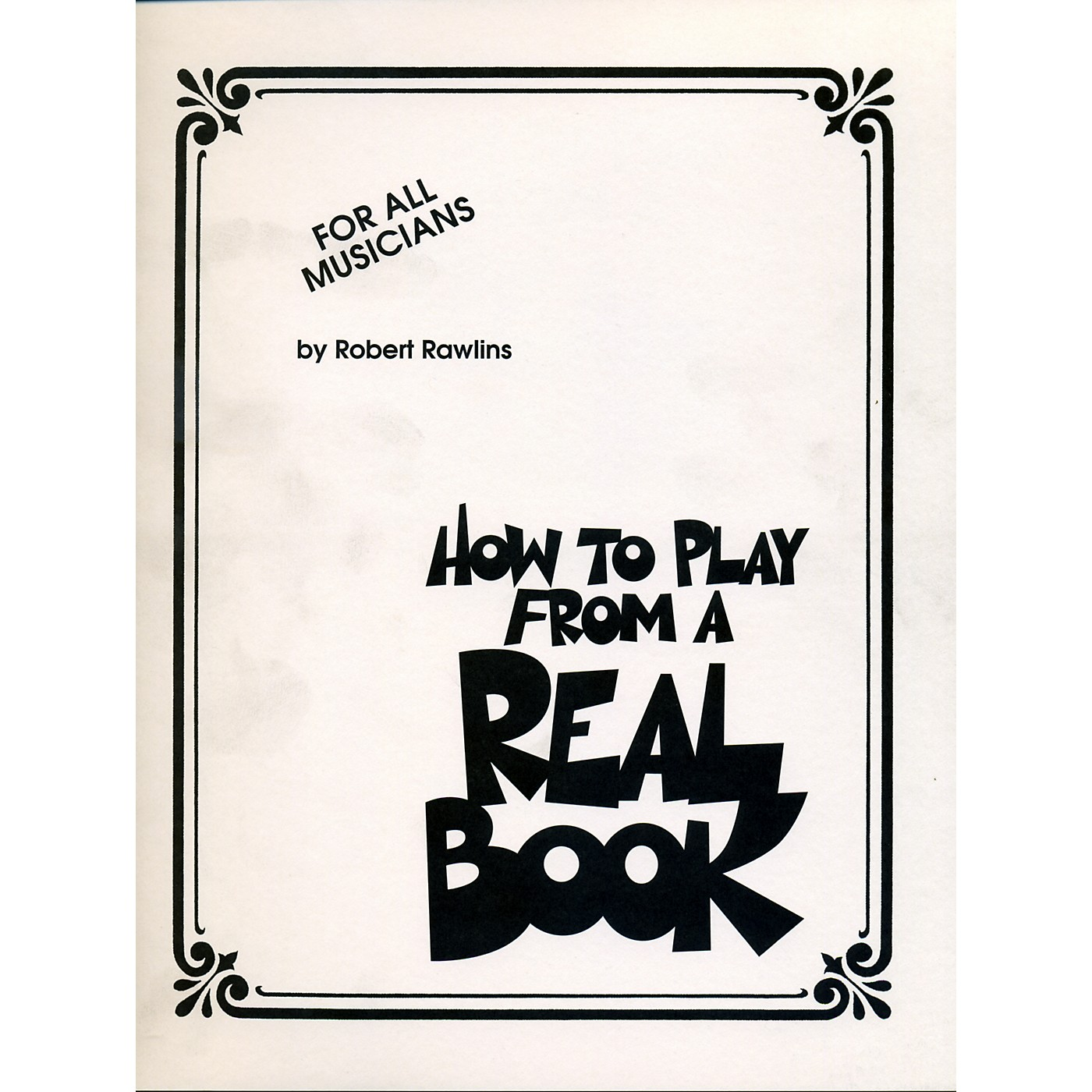 Hal Leonard How To Play From A Real Book - For All Musicians thumbnail