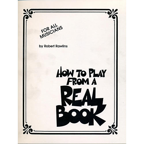 Hal Leonard How To Play From A Real Book - For All Musicians-thumbnail