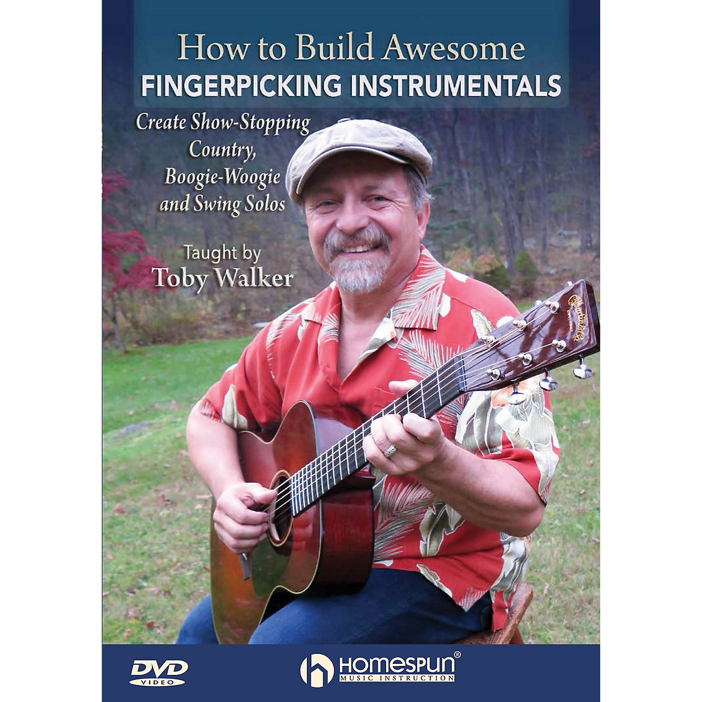 Homespun How to Build Awesome Fingerpicking Instrumentals Homespun Tapes Series DVD Written by Toby Walker thumbnail