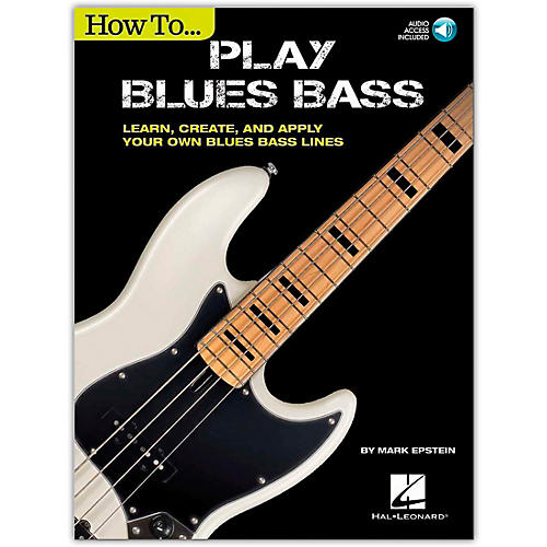 Cherry Lane How to Play Blues Bass - Learn, Create and Apply Your Own Blues Bass Lines Book/Audio Online thumbnail