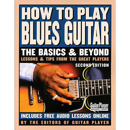 Backbeat Books How to Play Blues Guitar - 2nd Edition Guitar Series Softcover Written by Various Authors thumbnail