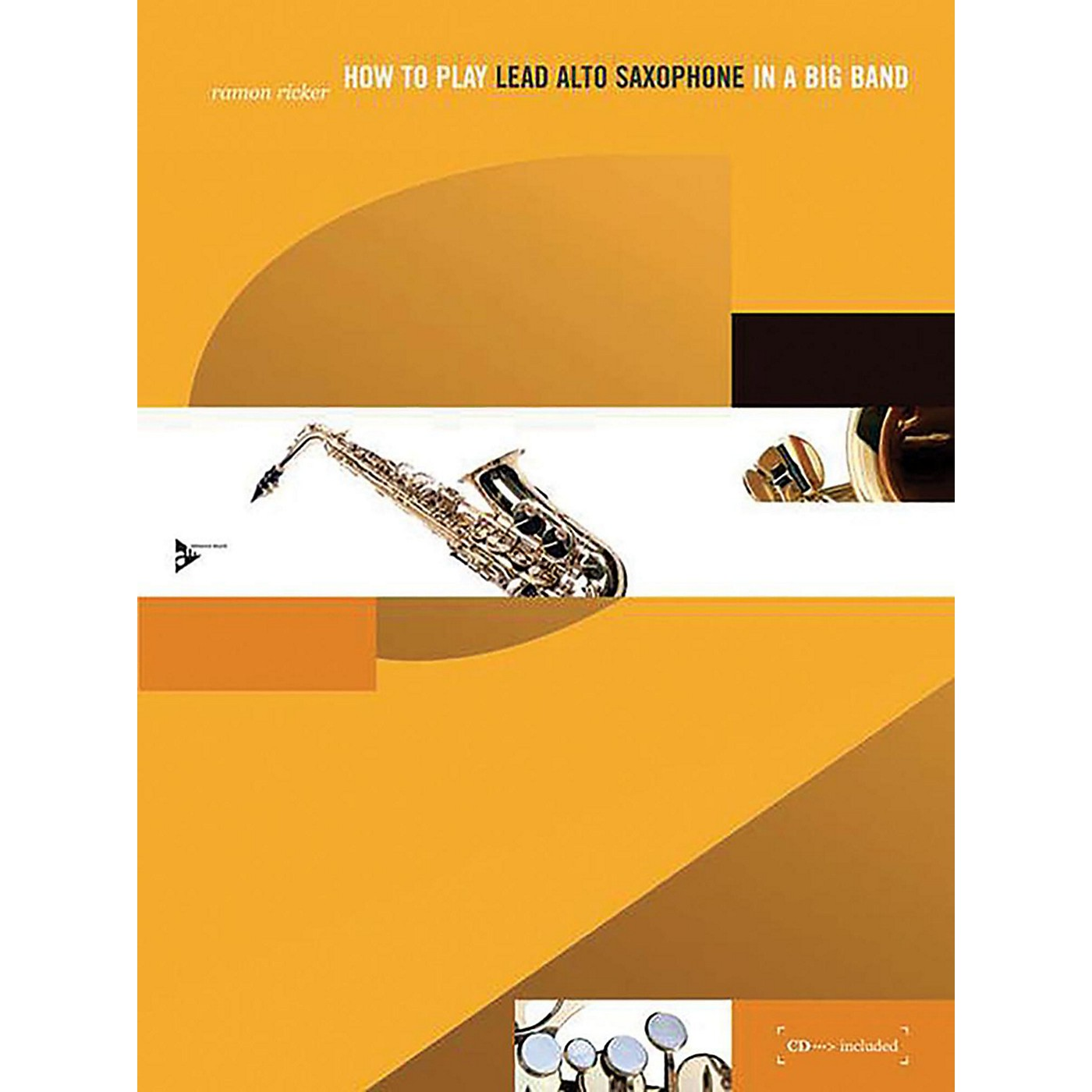 ADVANCE MUSIC How to Play Lead Alto Saxophone in a Big Band Book & CD thumbnail
