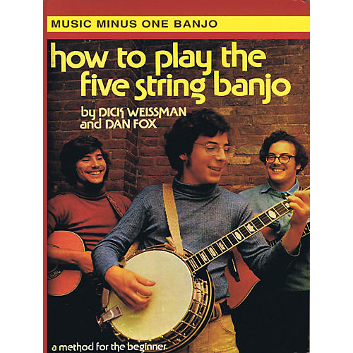 Music Minus One How to Play the Five String Banjo (Volume 1) Music Minus One Series Softcover with CD by Dick Weissman thumbnail