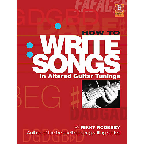 Backbeat Books How to Write Songs in Altered Guitar Tunings Book Series Softcover with CD Written by Rikky Rooksby thumbnail