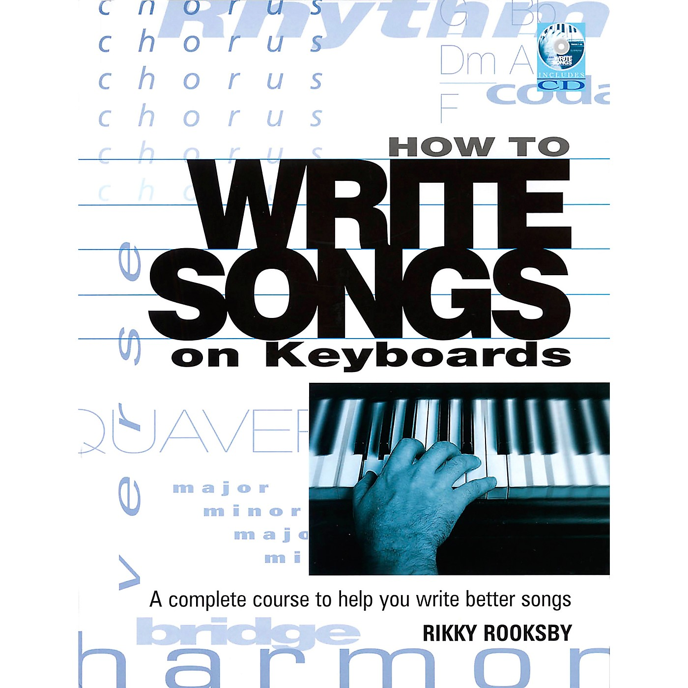 Backbeat Books How to Write Songs on Keyboards - A Complete Course to Help You Write Better Songs (Book) thumbnail