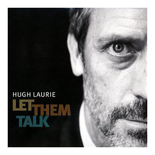 Alliance Hugh Laurie - Let Them Talk thumbnail