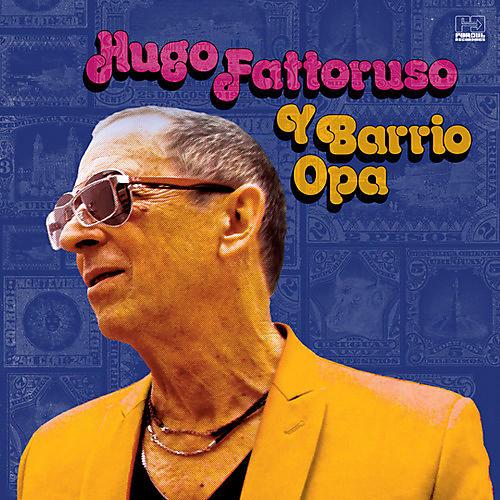 Alliance Hugo Fattoruso - Hugo Fattoruso Y Barrio Opa thumbnail