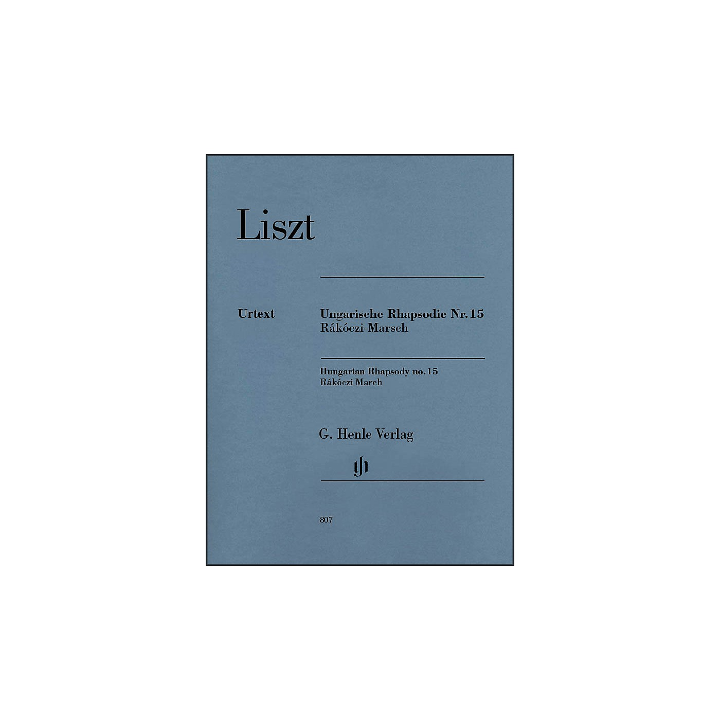 G. Henle Verlag Hungarian Rhapsody No. 15 (R¡koczi March) By Liszt thumbnail