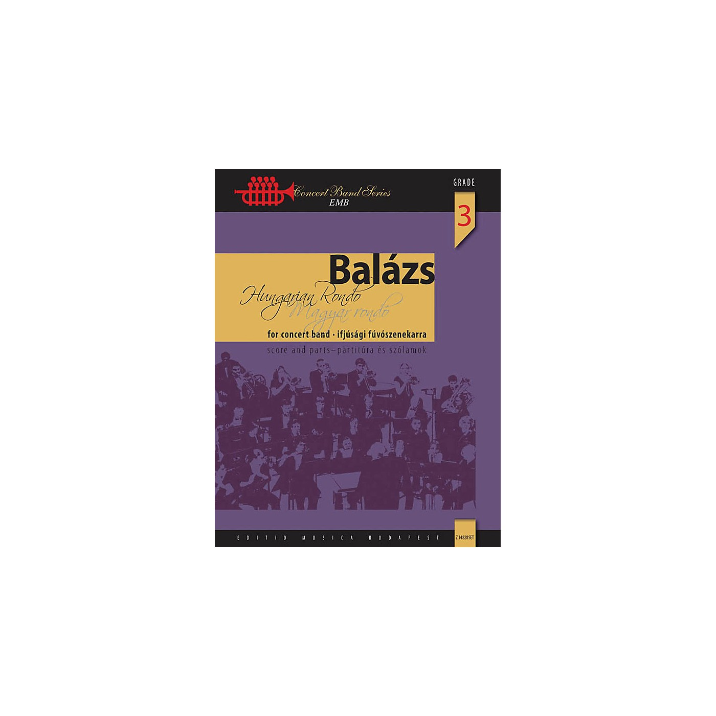 Editio Musica Budapest Hungarian Rondo Concert Band Level 3.5 Composed by Árpád Balázs thumbnail