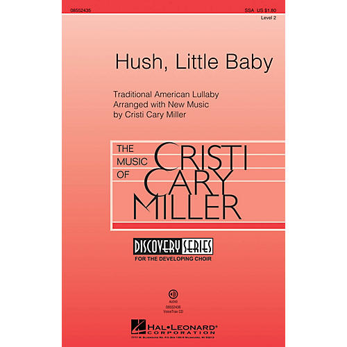 Hal Leonard Hush, Little Baby (Discovery Level 2) SSA composed by Cristi Cary Miller thumbnail