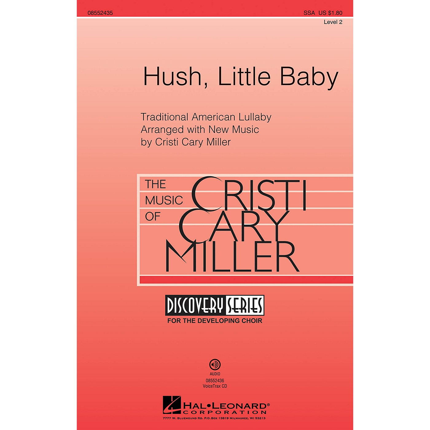 Hal Leonard Hush, Little Baby (Discovery Level 2) VoiceTrax CD Composed by Cristi Cary Miller thumbnail
