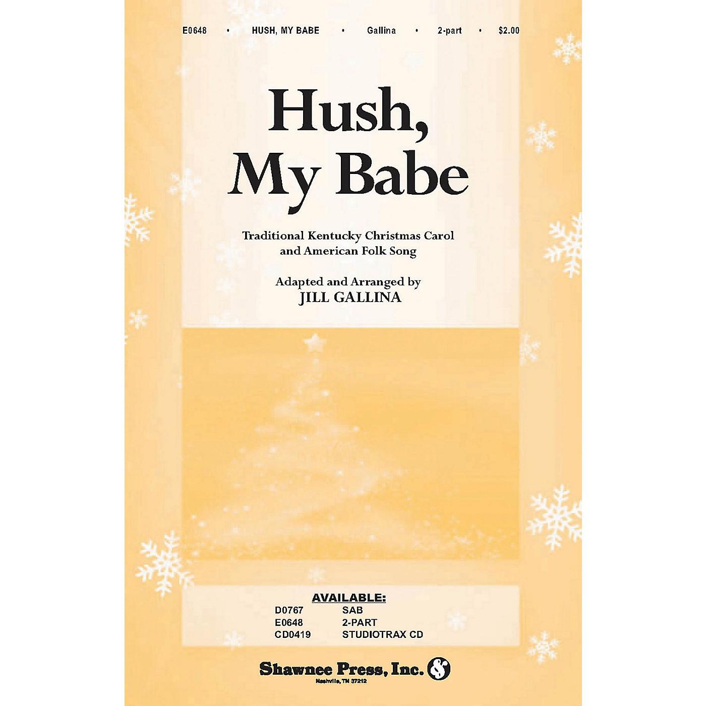 Shawnee Press Hush, My Babe 2-Part arranged by Jill Gallina thumbnail