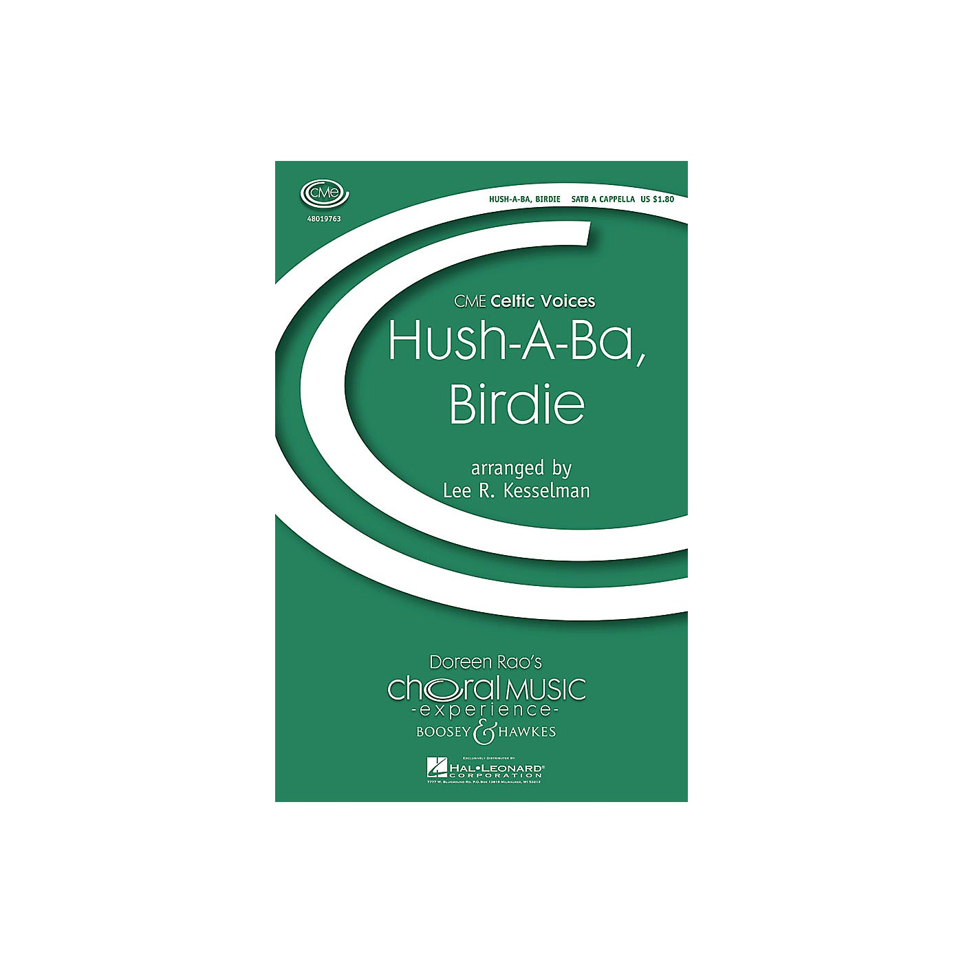 Boosey and Hawkes Hush a Ba, Birdie (CME Celtic Voices) SATB a cappella arranged by Lee Kesselman thumbnail