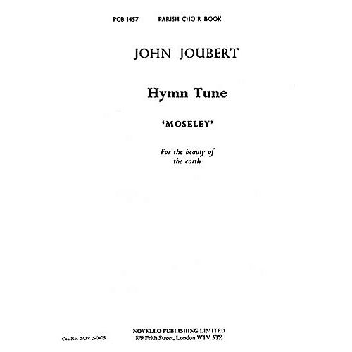 Novello Hymn Tune 'Moseley' (For the Beauty of the Earth) SATB Composed by John Joubert thumbnail