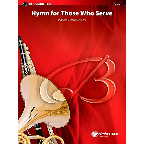 BELWIN Hymn for Those Who Serve Concert Band Grade 1 (Very Easy) thumbnail