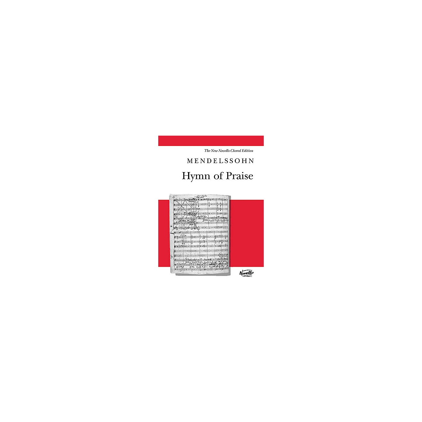 Novello Hymn of Praise (Revised Edition) (Vocal Score) SATB Composed by Felix Mendelssohn thumbnail
