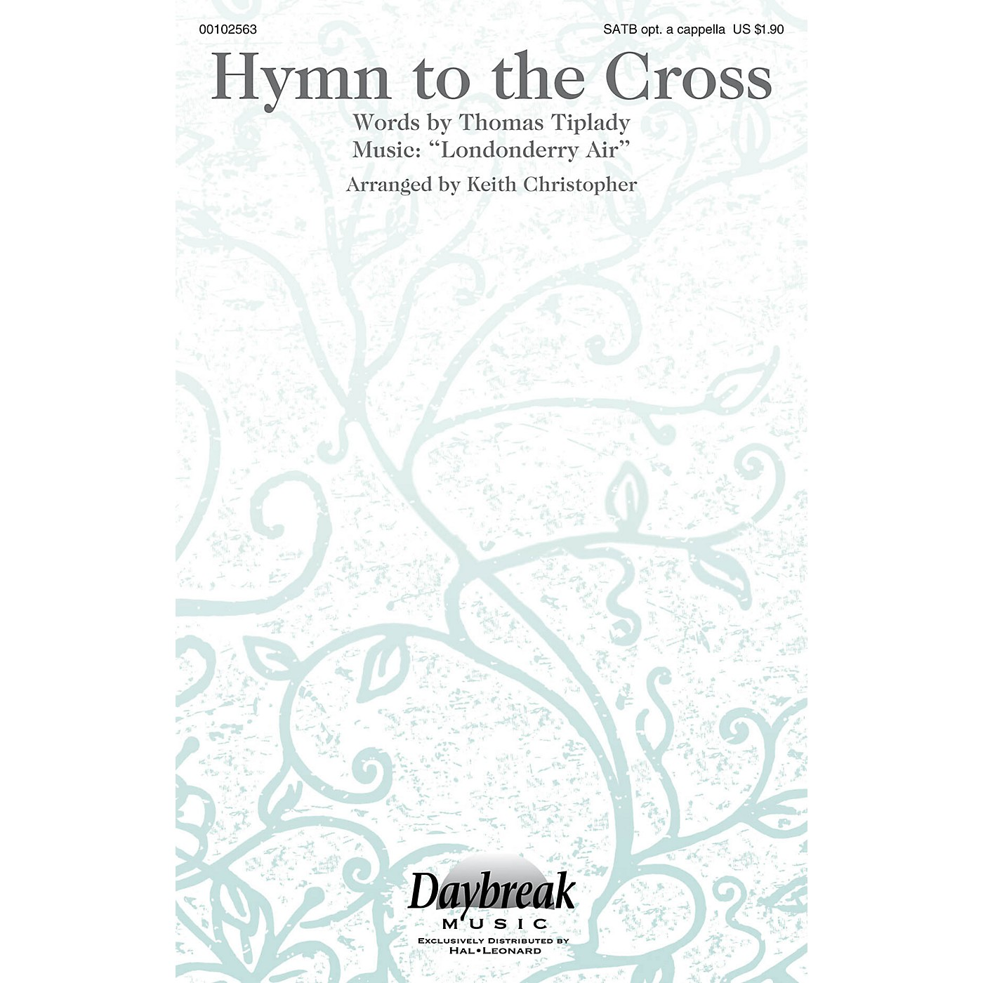 Daybreak Music Hymn to the Cross SATB arranged by Keith Christopher thumbnail