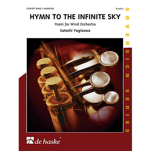 De Haske Music Hymn to the Infinite Sky Full Score Concert Band Level 5 Composed by Satoshi Yagisawa thumbnail