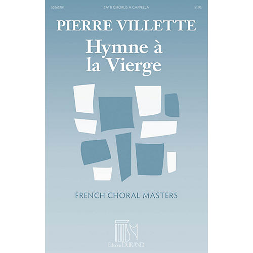 Durand Hymne a la Vierge (Hymn to the Virgin) (French Choral Masters Series) SATB a cappella by Pierre Villette thumbnail