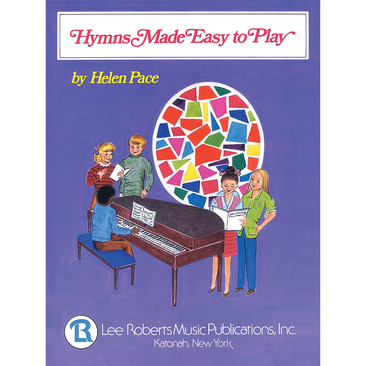 Lee Roberts Hymns Made Easy to Play I (Multi-Level Solos) Pace Piano Education Series thumbnail