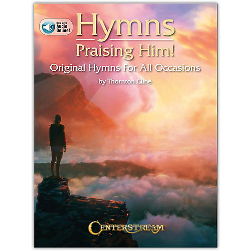 Centerstream Publishing Hymns Praising Him! (Original Hymns for All Occasions) Piano Series Book/Audio Online thumbnail