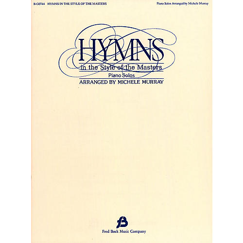 Fred Bock Music Hymns in the Style of the Masters - Volume 1 Fred Bock Publications Series thumbnail