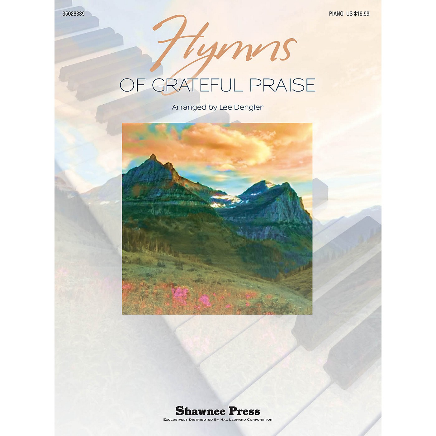 Shawnee Press Hymns of Grateful Praise Arranged by Lee Dengler thumbnail